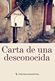 Letter from an Unknown Woman(Spanish Edition)【一个陌生女人的来信(西文版)】