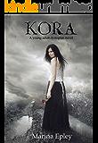 Kora (Kora Series Book 1)