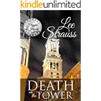 Death on the Tower: a 1930s Cozy Murder Mystery (A Higgins & Hawke Mystery Book 2)