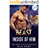 The Beast Inside of Him: Tiger Shifter Paranormal Romance