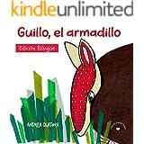 Guillo, el armadillo: A book that inspires children to find their unique talents. (Nuestra Fauna)
