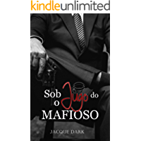 Sob o Jugo do Mafioso (Portuguese Edition)