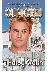 Out-Foxed: A Skyler Foxe Mystery (Skyler Foxe Mysteries Book 3) Kindle Edition
