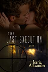 The Last Execution Kindle Edition