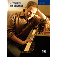 The Essential Jim Brickman, Volume 1: Piano Solos: Late Intermediate Piano Sheet Music Songbook Collection (Piano) book cover