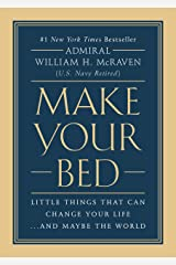 Make Your Bed: Little Things That Can Change Your Life...And Maybe the World Kindle Edition