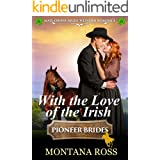 With the Love of the Irish: Historical Western Romance