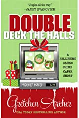 DOUBLE DECK THE HALLS (A Bellissimo Casino Crime Caper Short Story) Kindle Edition