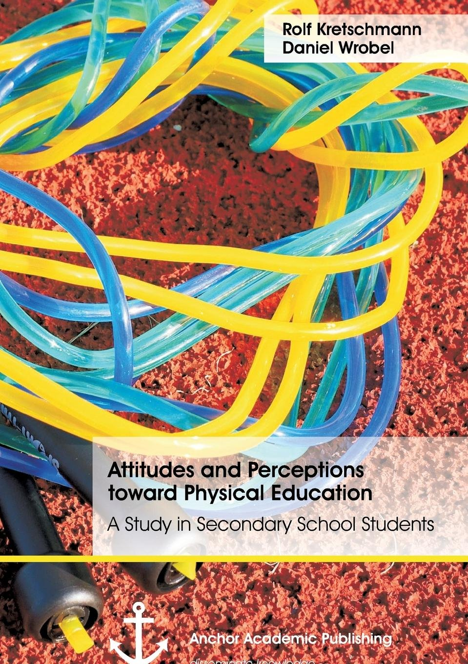 Attitudes and Perceptions toward Physical Education: A Study in Secondary School Students pdf