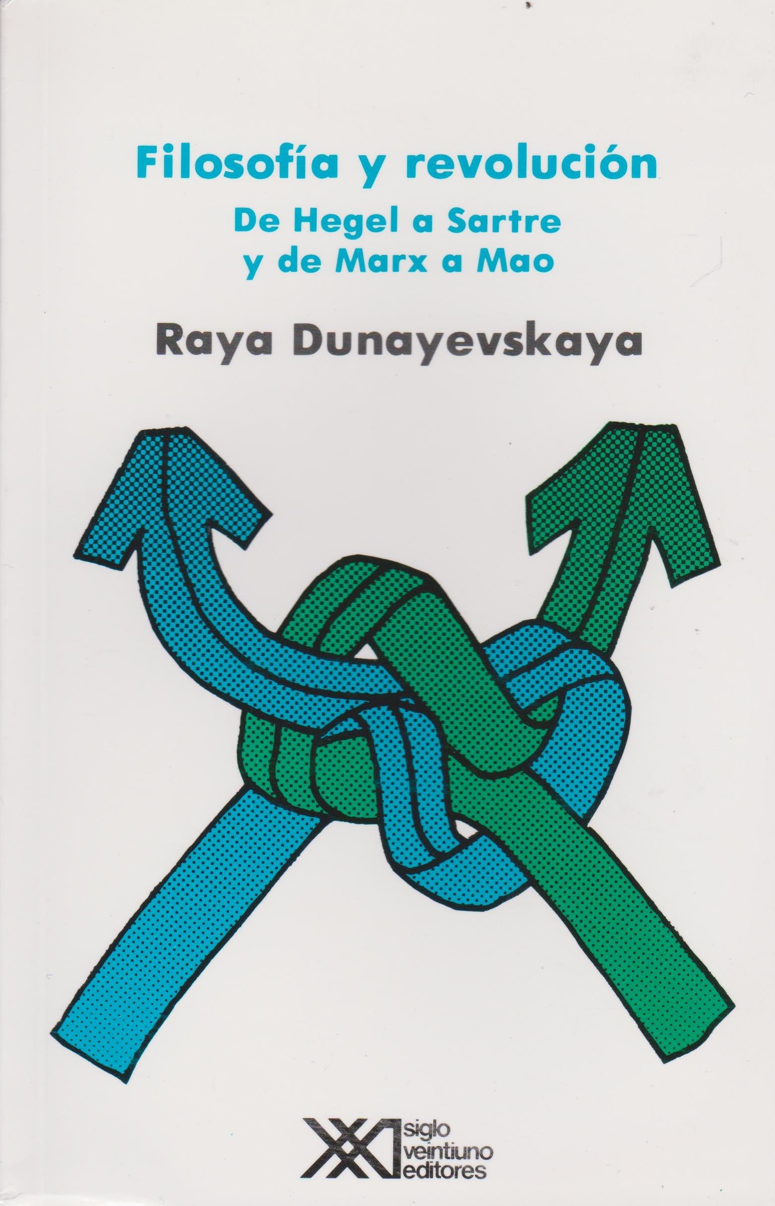 Filosofia y revolucion. De Hegel a Sartre y de Marx a Mao (Spanish Edition) (Spanish) Paperback – January 1, 1977