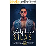 ALPHAS Silas: An Instalove Enemies to Lovers Military Romance
