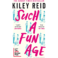 Such a Fun Age: Longlisted for the 2020 Booker Prize (English Edition)