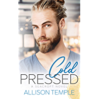 Cold Pressed (Seacroft Stories Book 2) (English Edition)