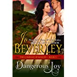 Dangerous Joy (The Company of Rogues Series, Book 5): Regency Romance