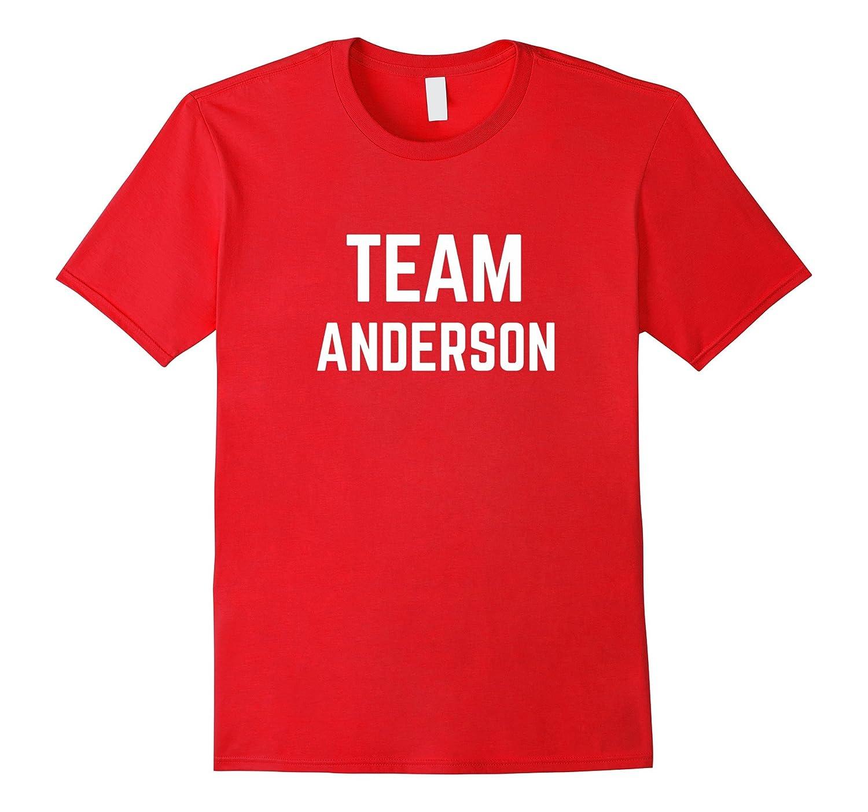 TEAM Anderson  Friend Family Fan Club Support T-shirt-Vaci