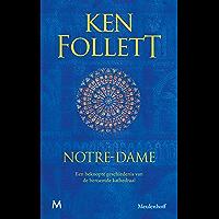 Notre-Dame: Een beknopte geschiedenis van de beroemde kathedraal