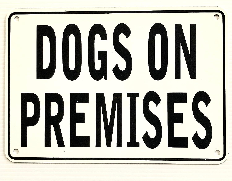 DOGS ON PREMISES Warning Sign