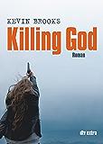 Killing God: Roman