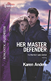 Her Master Defender (To Protect and Serve Book 4)