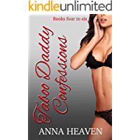 Taboo Daddy Confessions: The Boxset: Aimee, Heather, and Amber