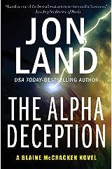 The Alpha Deception (The Blaine McCracken Novels Book 2) Kindle Edition