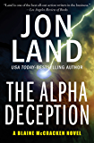 The Alpha Deception (The Blaine McCracken Novels Book 2)