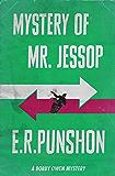 Mystery of Mr. Jessop: A Bobby Owen Mystery (The Bobby Owen Mysteries Book 8)