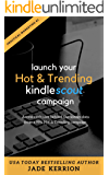 Launch Your Hot & Trending Kindle Scout Campaign