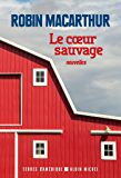 Le Coeur sauvage (A.M. TER.AMER.) (French Edition)