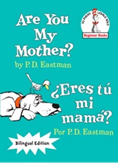 Are You My Mother?/¿Eres tú mi mamá? (The Cat in