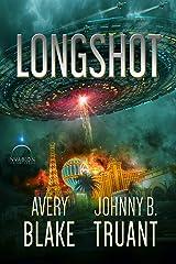 Longshot: An Alien Invasion Sci-Fi Novel Kindle Edition