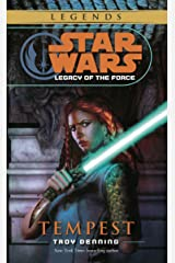Tempest: Star Wars Legends (Legacy of the Force) (Star Wars: Legacy of the Force Book 3) Kindle Edition