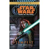 Tempest: Star Wars Legends (Legacy of the Force) (Star Wars: Legacy of the Force Book 3)