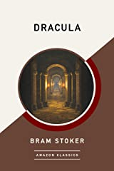 Dracula (AmazonClassics Edition) Kindle Edition