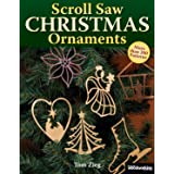 Scroll Saw Christmas Ornaments: More Than 200 Patterns (Fox Chapel Publishing) Full-Size Drawings of Religious & Traditional