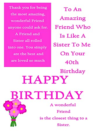 Friend Like A Sister 40th Birthday Card With Removable Laminate