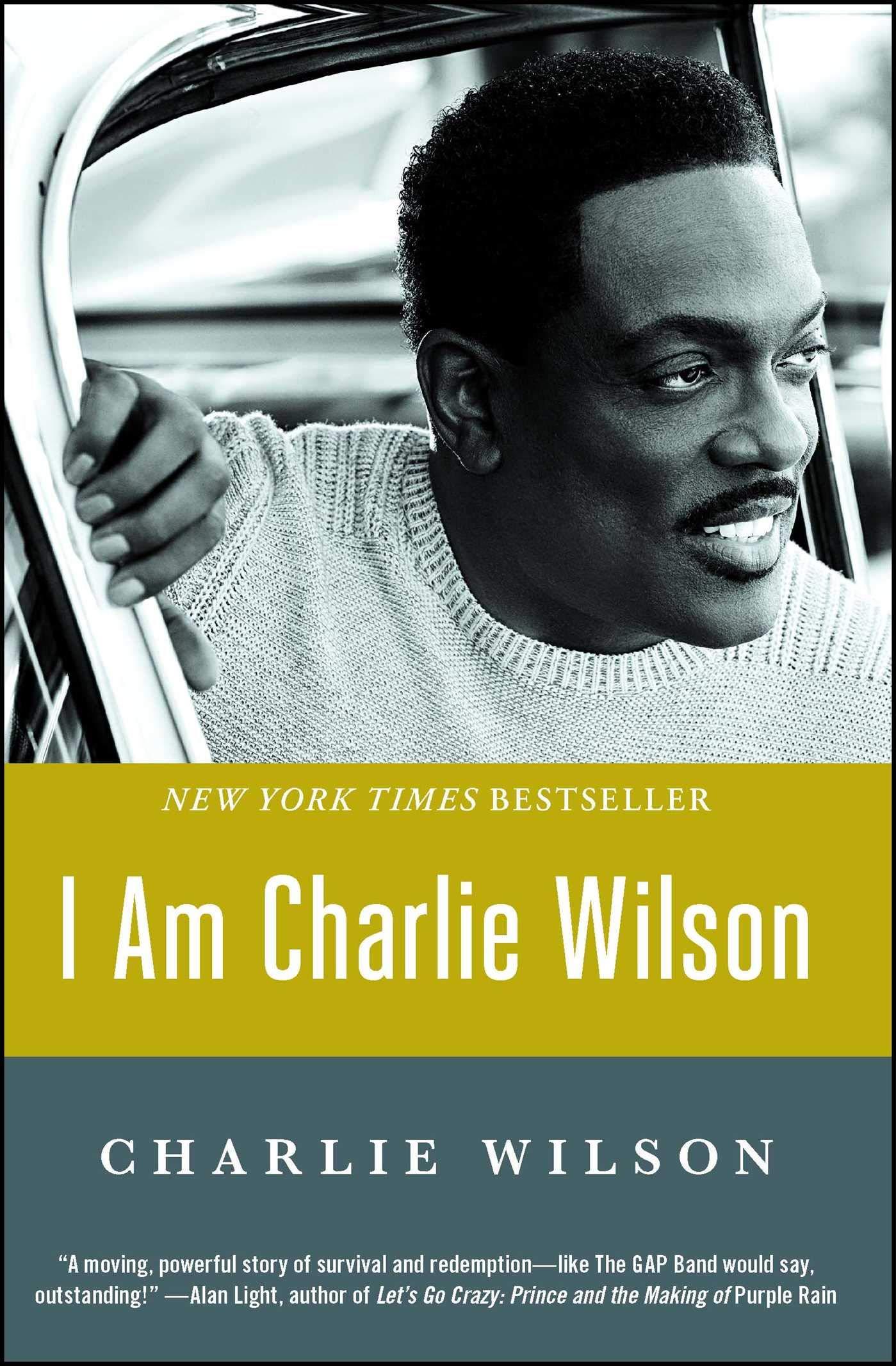 10e1dc2b I Am Charlie Wilson: Charlie Wilson: 9781476790084: Amazon.com: Books