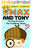 Max and Tony The Dog Detective Book 1
