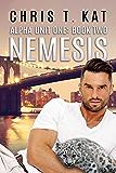 Nemesis (Alpha Unit One Book 2)