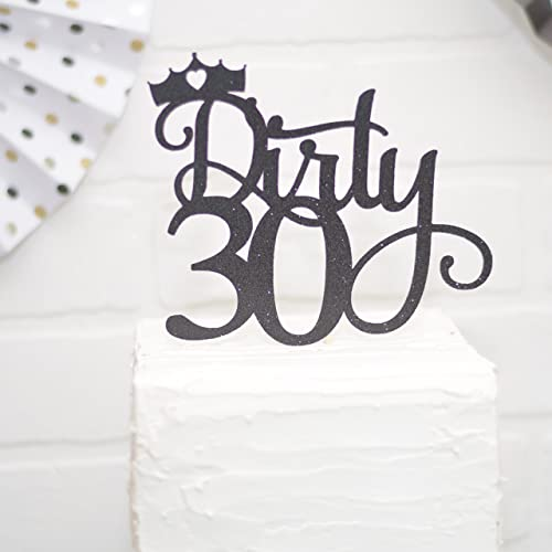 Image Unavailable Not Available For Color Dirty 30 Cake Topper 30th Birthday Black