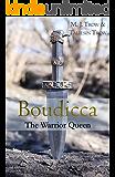 Boudicca: The Warrior Queen