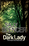 The Dark Lady (A Chief Inspector Woodend Mystery Book 4)