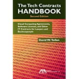 The Tech Contracts Handbook: Cloud Computing Agreements, Software Licenses, and Other IT Contracts for Lawyers and Businesspe