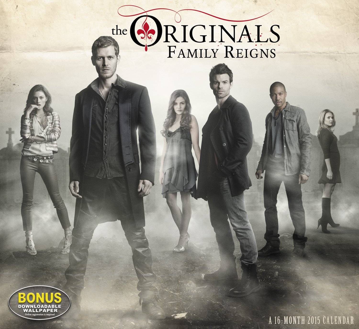 The Originals Wall Calendar 2015 Family Reigns Day Dream
