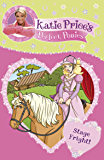 Katie Price's Perfect Ponies: Stage Fright!: Book 10
