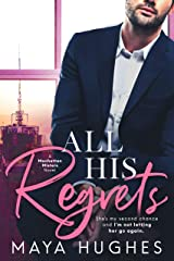 All His Regrets (Manhattan Misters Book 3) Kindle Edition