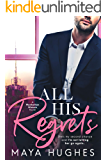 All His Regrets (Manhattan Misters Book 3)