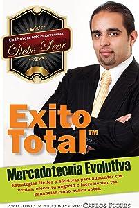 Mercadotecnia Evolutiva. Un libro de ventas y mercadeo para empresarios y vendedores (Exito Total nº 1) (Spanish Edition)