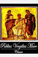 The Aeneid [Annotated] (With Active Table of Contents) Kindle Edition