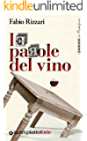Le parole del vino (Piattoforte.it Vol. 1)